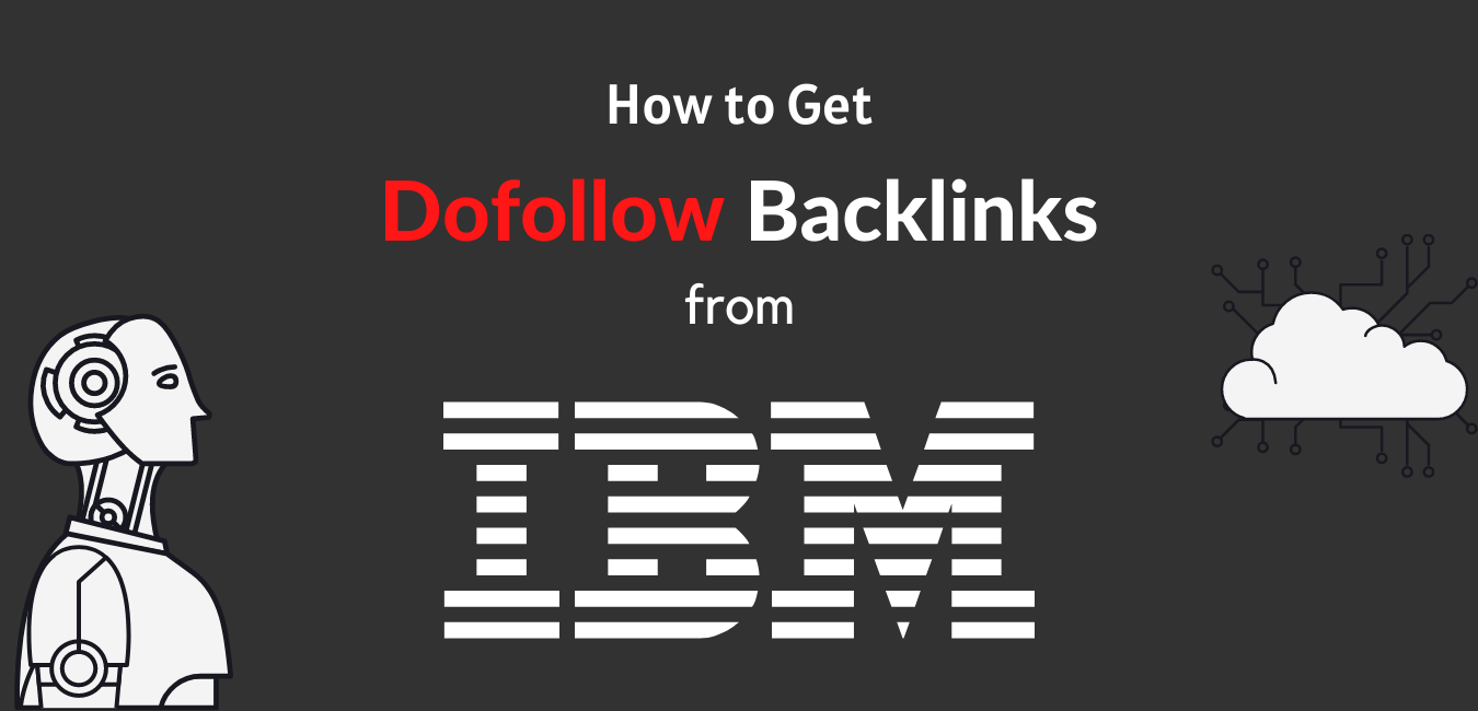 How to get Dofollow backlink from IBM